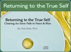 Returning to the True Self: Clearing an inner Path to Peace and Bliss