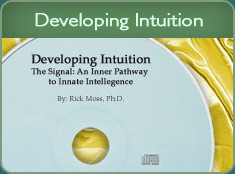 Developing Intuition - The Signal: An Inner Pathway to Innate Intelligence